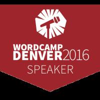 WordCamp Denver Speaker Badge